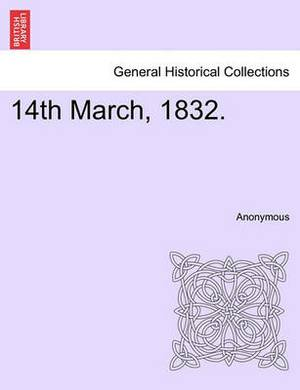 14th March, 1832.
