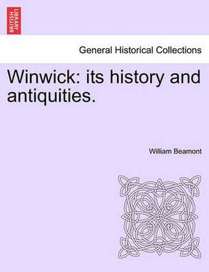 Winwick: Its History and Antiquities.
