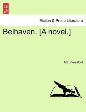 Belhaven. [A Novel.]