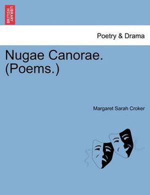 Nugae Canorae. (Poems.)
