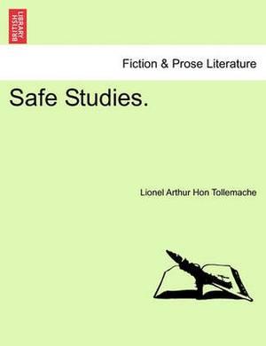 Safe Studies.