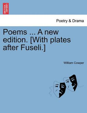 Poems ... a New Edition. [With Plates After Fuseli.]