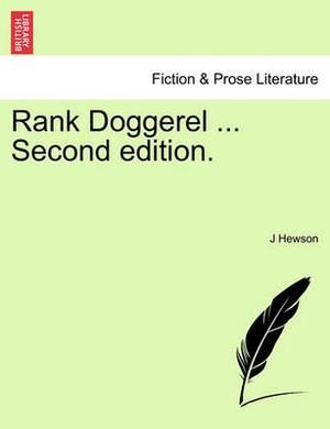 Rank Doggerel ... Second Edition.