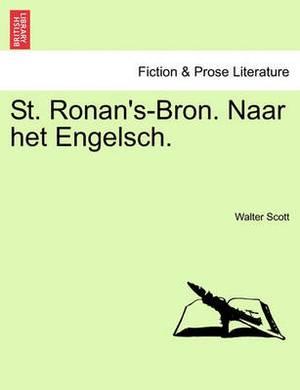 St. Ronan's-Bron. Naar Het Engelsch.
