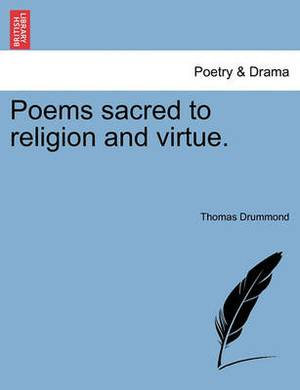 Poems Sacred to Religion and Virtue.