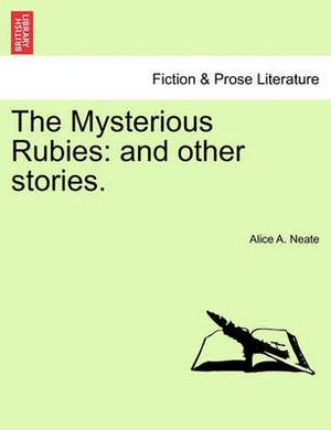 The Mysterious Rubies: And Other Stories.