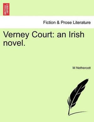 Verney Court: An Irish Novel.