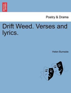 Drift Weed. Verses and Lyrics.