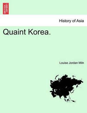 Quaint Korea.