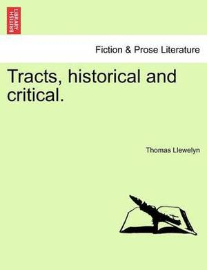 Tracts, Historical and Critical.