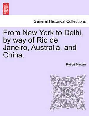 From New York to Delhi, by Way of Rio de Janeiro, Australia, and China.