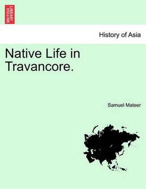 Native Life in Travancore.