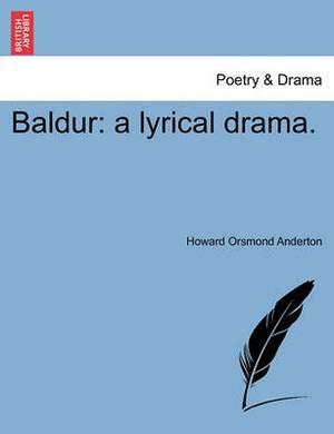 Baldur: A Lyrical Drama.