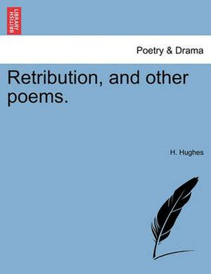 Retribution, and Other Poems.