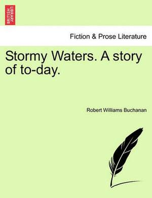 Stormy Waters. a Story of To-Day.