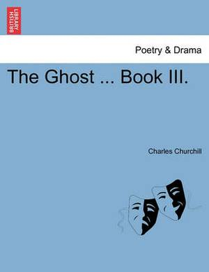 The Ghost ... Book III.