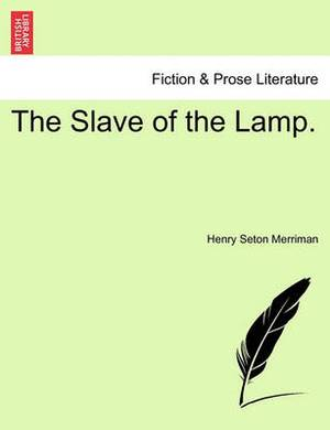 The Slave of the Lamp.