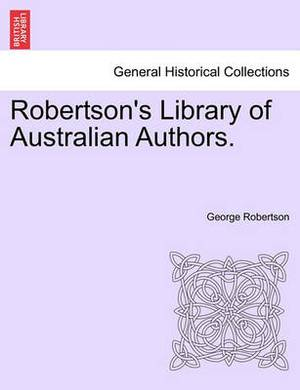 Robertson's Library of Australian Authors.