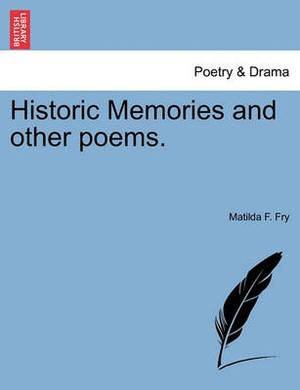 Historic Memories and Other Poems.