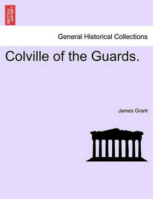 Colville of the Guards.