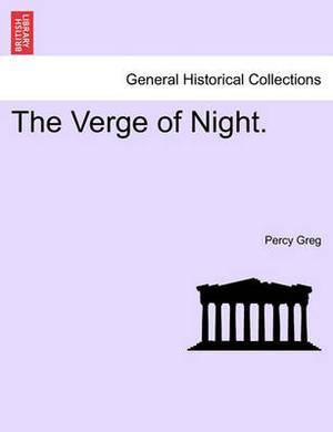 The Verge of Night.