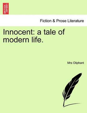 Innocent: A Tale of Modern Life.