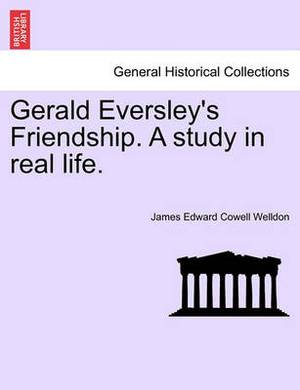 Gerald Eversley's Friendship. a Study in Real Life.