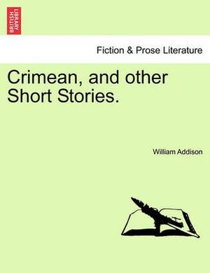 Crimean, and Other Short Stories.