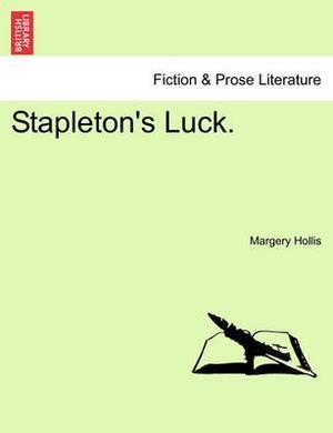Stapleton's Luck.