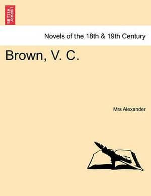 Brown, V. C.