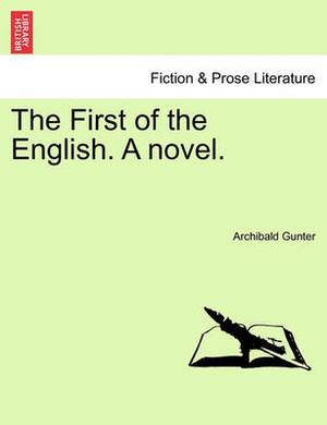 The First of the English. a Novel.