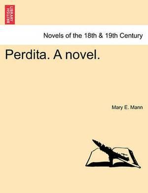 Perdita. a Novel. Vol. II.