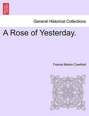 A Rose of Yesterday.