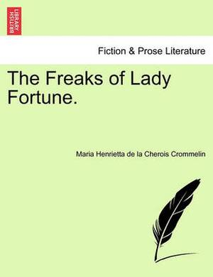 The Freaks of Lady Fortune.