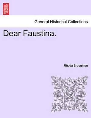 Dear Faustina.