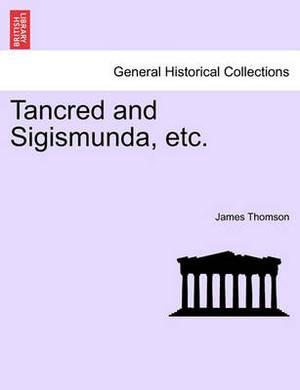 Tancred and Sigismunda, Etc.