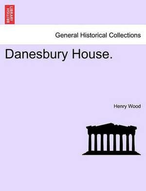 Danesbury House.