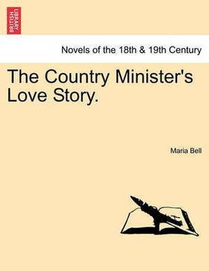 The Country Minister's Love Story.