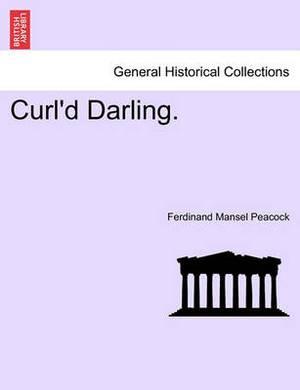 Curl'd Darling.