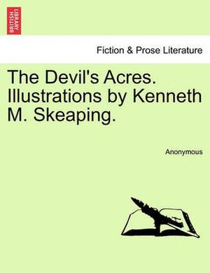 The Devil's Acres. Illustrations by Kenneth M. Skeaping.