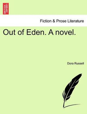 Out of Eden. a Novel. Vol. I