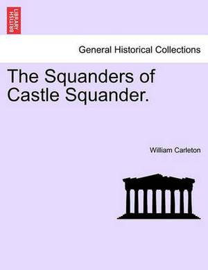 The Squanders of Castle Squander.