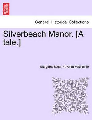 Silverbeach Manor. [A Tale.]