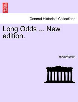 Long Odds ... New Edition.