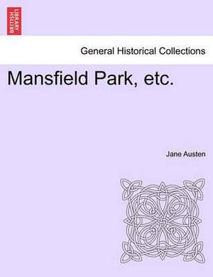 Mansfield Park, Etc.