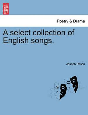 A Select Collection of English Songs.