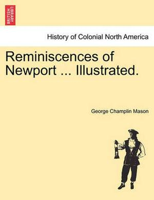 Reminiscences of Newport ... Illustrated.