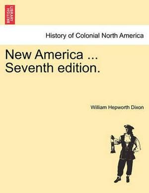 New America ... Seventh Edition.