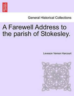 A Farewell Address to the Parish of Stokesley.