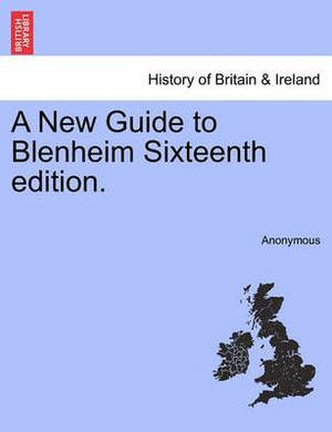 A New Guide to Blenheim Sixteenth Edition.